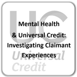 Mental health and Universal Credit - claimants experiences fro GM Poverty Action