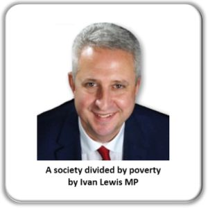Ivan Lewis MP Divided by Poverty article for GM Poverty Action