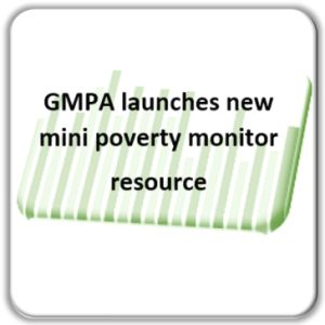 GMPA launches new Mini Poverty Monitor resource