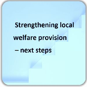 Strengthening local welfare provision