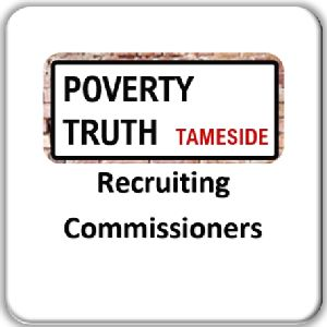 FI Tameside PTC Recruiting Commissioners for GM Poverty Action